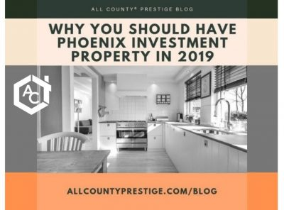 Why you should have Phoenix investment property in 2019