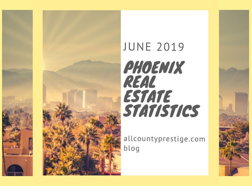June 2019 Phoenix Real Estate Statistics