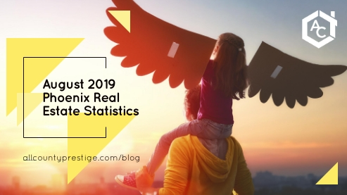 August 2019 Phoenix Real Estate Statistics