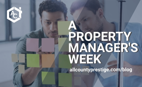 A Property Manager's Week