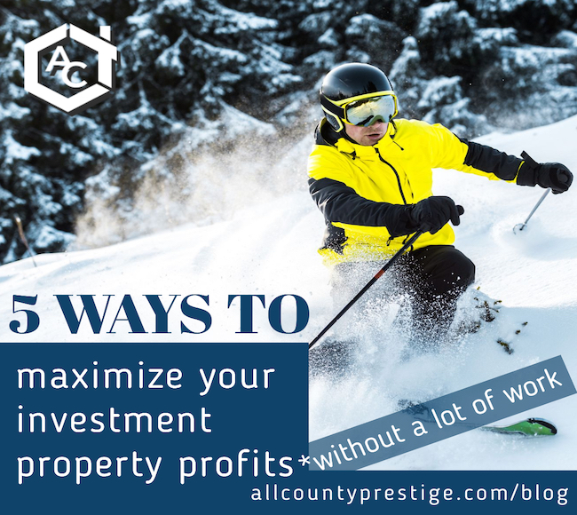 5 Ways to Maximize your Investment Property Profits